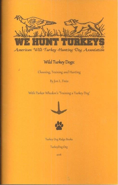 AWTHDA Wild Turkey Dog Book